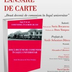 """Lansare carte: """"Două decenii de comunism în Iașul universitar"""""""