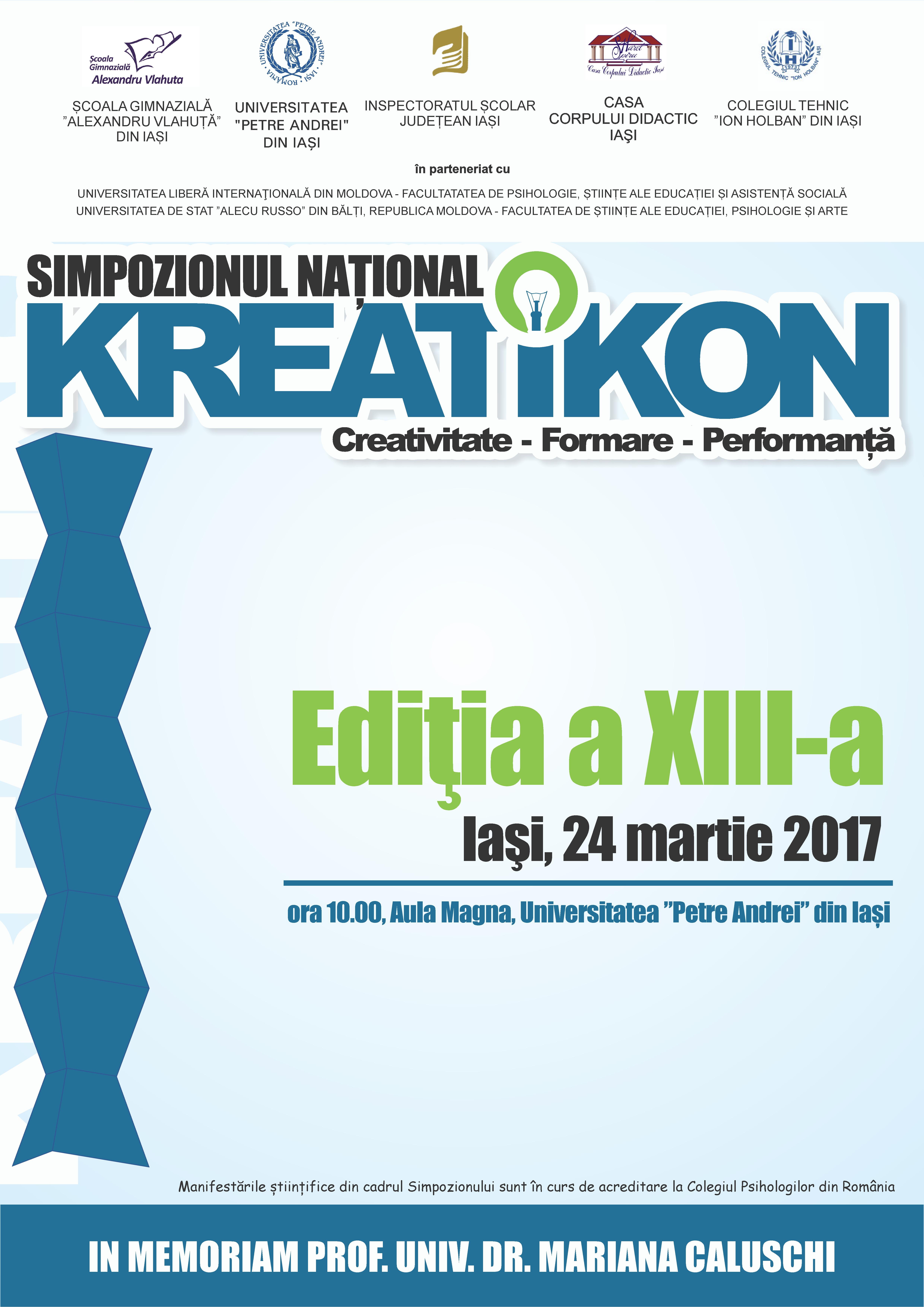 SIMPOZIONUL NAŢIONAL KREATIKON: Creativitate-Formare-Performanţă, editia a XIII-a